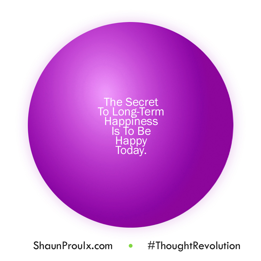 Shaun-Proulx-The-Secret-To-Long-Term-Happiness